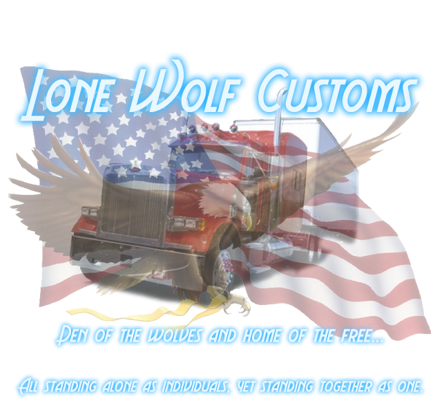 Lone Wolf Customs - Den of The Wolves & Home of the Free